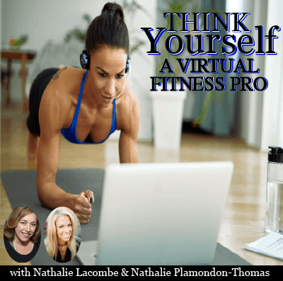 THINK Yourself® A VIRTUAL FITNESS PRO