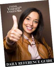 THINK Yourself® A SALES PRO Daily Reference Guide